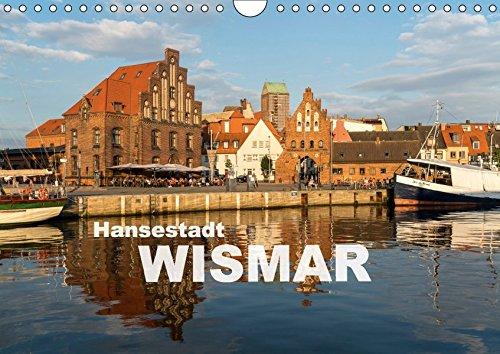 Hansestadt Wismar (Wandkalender 2017 DIN A4 quer): Die sehenswerte Altstadt der Hansestadt Wismar (Monatskalender, 14 Seiten ) (CALVENDO Orte)